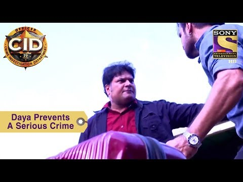 Your Favorite Character | Daya Prevents A Serious Crime | CID