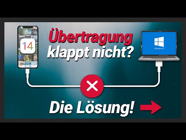 iPhone Bilder auf PC übertragen geht nicht - Fehler, bricht ab, wird nicht erkannt? Die Lösung!