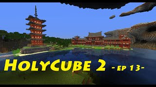 holycube2 ep13- Porte Torii et Jardin japonais !