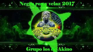 RADIO PENTAGRAMA PRESENTA : NEGRA RON Y VELAZ 2017 - GRUPO LOS DE A...