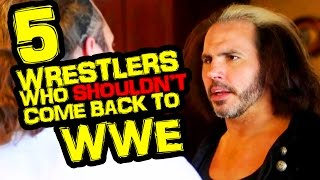 5 wrestlers who should not come back to wwe