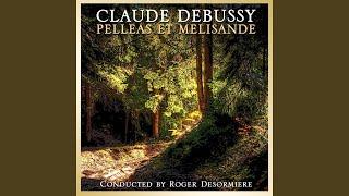 Pelleas et Melisande: Act 5