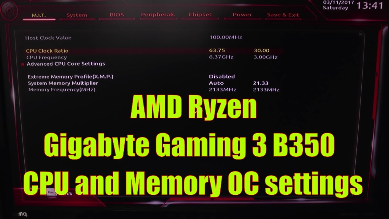 AMD Ryzen - Gigabyte B350 - Memory and CPU speed settings for Overclocking