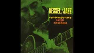 Barney Kessel - - Contemporary Latin Rhythms! (Full álbum)