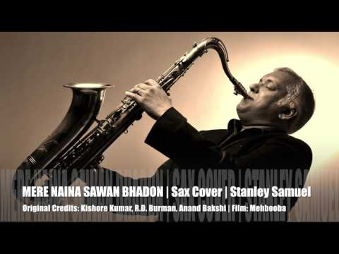 Mere Naina Sawan Bhadon | The Ultimate Sax Collection | Best Sax Covers #224 | Stanley Samuel