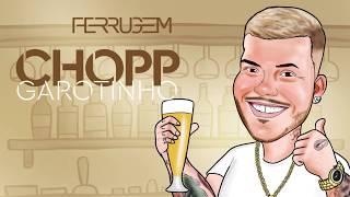 Baixar Chopp Garotinho - Ferrugem (Audio Oficial)