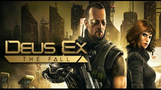 Deus Ex The Fall All Cutscenes HD GAME