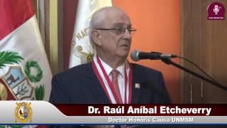 Tema: HONORIS CAUSA AL DR. RAÚL ANÍBAL ETCHEVERRY