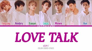 WayV (威神V) – 'Love Talk' Legendado PT-BR (Color Coded Lyrics HAN|PT|HOM)