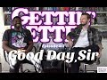 Gettin' Better # 7 - Good Day, Sir with Halston Ray