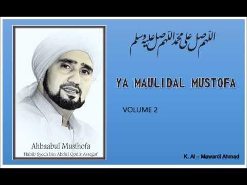 Habib Syech : Ya Maulidal Mustofa  - vol 2