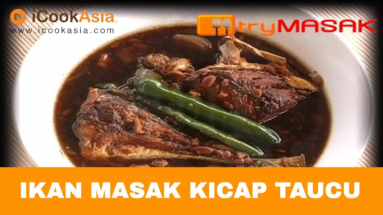 Ikan Masak Kicap Taucu | iCookAsia - YouTube