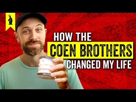 How the Coen Brothers Changed My Life – Wisecrack Vlog