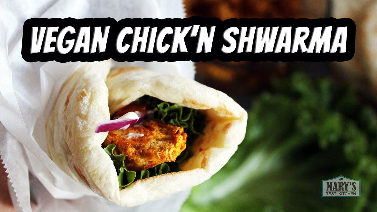 VEGAN CHICKEN SHWARMA WRAPS | Recipe by Mary's Test Kitchen