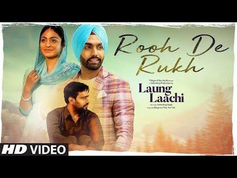 rooh-de-rukh:-laung-laachi-(video-song)-prabh-gill,-neeru-bajwa- -latest-punjabi-movie- -by-an-one