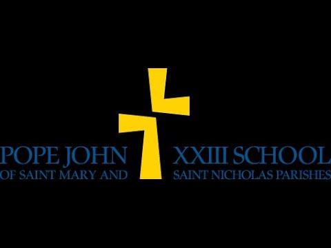 Pope John XXIII School – Mass from St. Mary Chapel