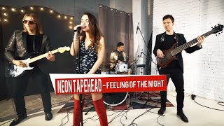 Neon Tapehead - Feeling Of The Night