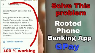 How to use Google Pay in Rooted Phone 2020 New trick | How to use Banking App in Rooted Device