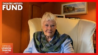 Dame Judi Dench: My Turning Point | Theatre Artists Fund