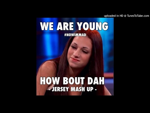 We Are Young / Cash Me Outside - Jersey Mashup