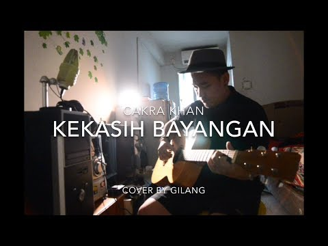 Kekasih Bayangan - Cakra Khan    cover by GiLANG