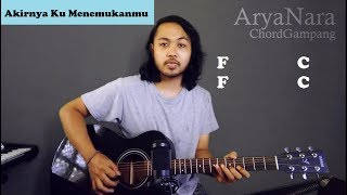 Chord Gampang (Akhirnya Ku Menemukanmu - Naff) by Arya Nara (Tutorial Gitar) Untuk Pemula