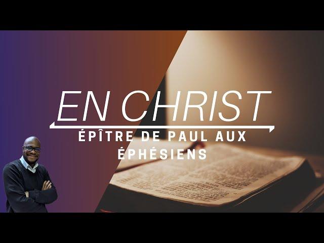 Ephésiens #1 - Toute bénédiction en Christ