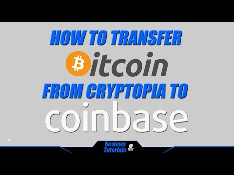 How to Withdraw from Cryptopia to Coinbase - Bitcoin Tutorial