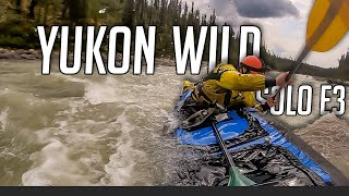 14 Days Solo Camṗing in the Yukon Wilderness - E.3 - How To Portage and Solo Whitewater