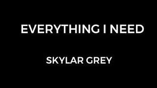 Gambar cover Skylar Grey - Everything I Need (Film Version)Lyrics