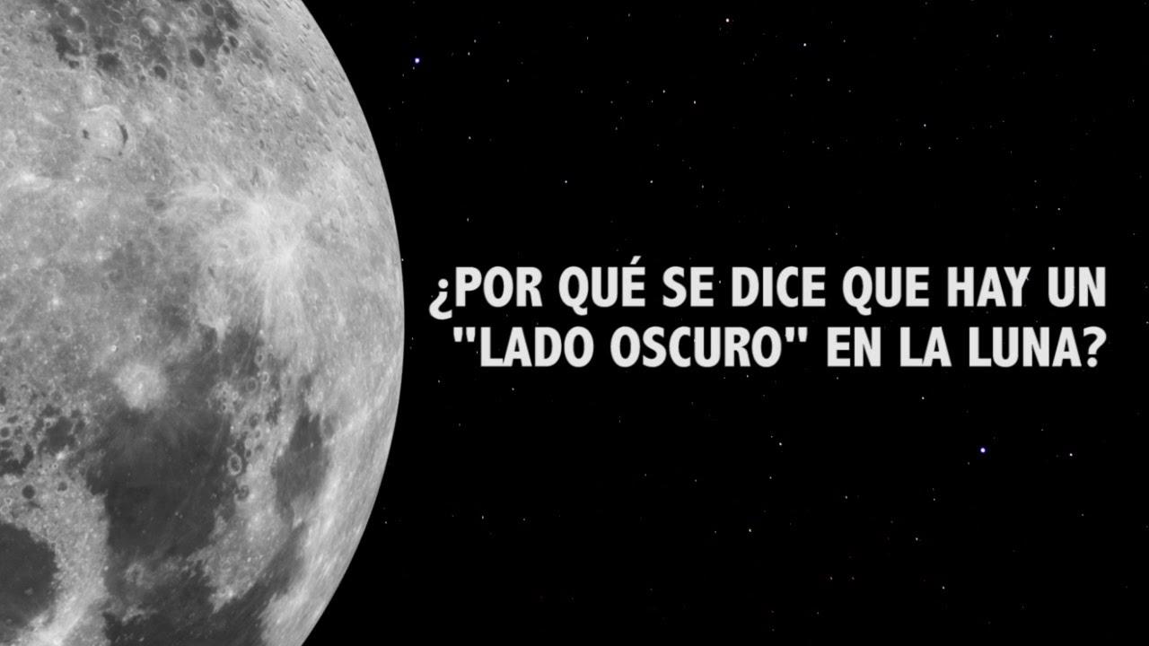 Por qu se dice que hay un lado oscuro en la luna for Que luna hay esta noche