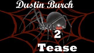 Dustin Burch - Emptiness of Space (Teaser)