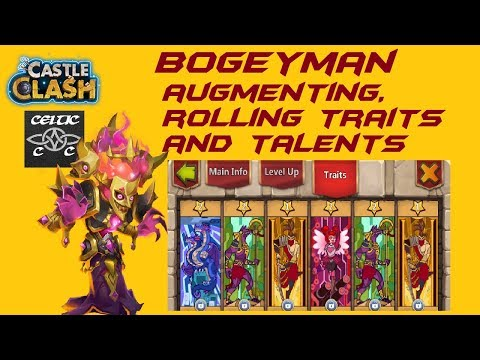 Bogeyman: Augmenting, Rolling Traits And Talents  Castle Clash