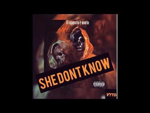 She Don't Know - VTTO (Lyrics)