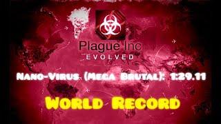 [Plague Inc: Evolved] Nano-Virus (Mega Brutal) in 1:29.11 (World Record)