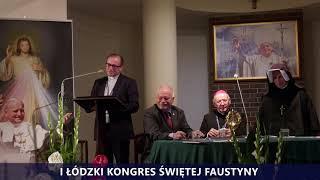 I Kongres Świętej Faustyny | Panel I | Zapowiedź wystąpienia Ryszarda Bonisławskiego