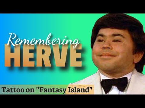 A Tribute to tasy Island's Herve Villechaize
