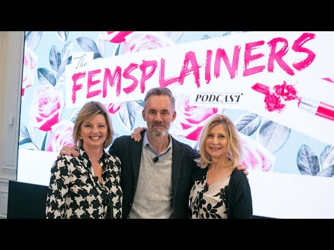 Dr. Jordan B Peterson on Femsplainers