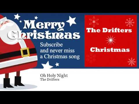 The Drifters  Oh Holy Night