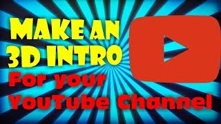 How to make an Intro for your youtube channel for free for beginners without any Software