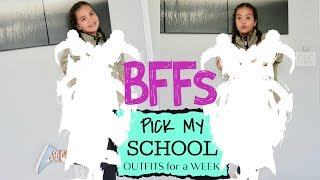 my-bffs-pick-my-school-outfits-for-a-week-sister-forever
