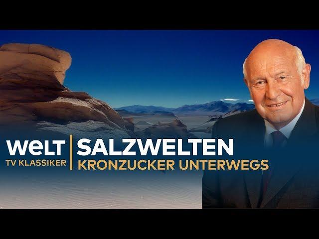 SALZWELTEN - Kronzucker unterwegs | Doku - TV Klassiker