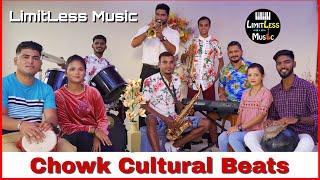 Chowk Cultural Beats | LimitLess Music