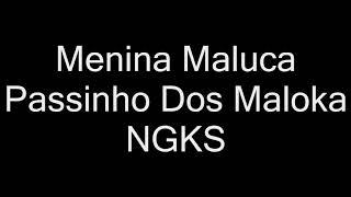 Baixar NGKS Menina Maluca ‹ Gootie Lyric Video ›