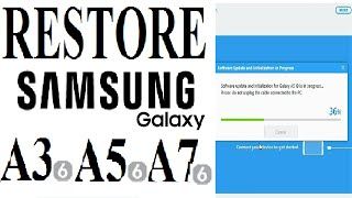 How To Update/ Restore Original Firmware on Samsung Galaxy A3, A5,  A7 (2016, 2017)