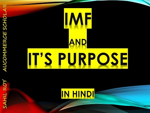 IMF and Its Purpose