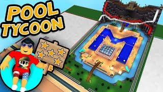 Pool Tycoon Finale!! - 5 STAR PARK Showcase | Roblox