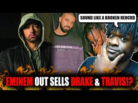 Eminem Out Sells Drake & Travis Scott?!