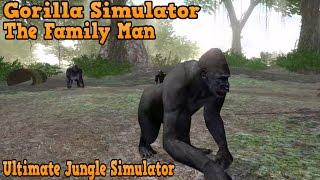 🦍👍Gorilla simulator- The Family Man -Симулятор гориллы- Cемьянин-Ultimate Jungle Simulator