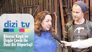 Binnur Kaya ve Özgür Çevik ile özel röportaj! - Dizi Tv 638. Bölüm